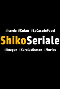 ShikoSeriale